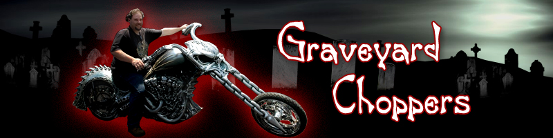 Graveyard Choppers